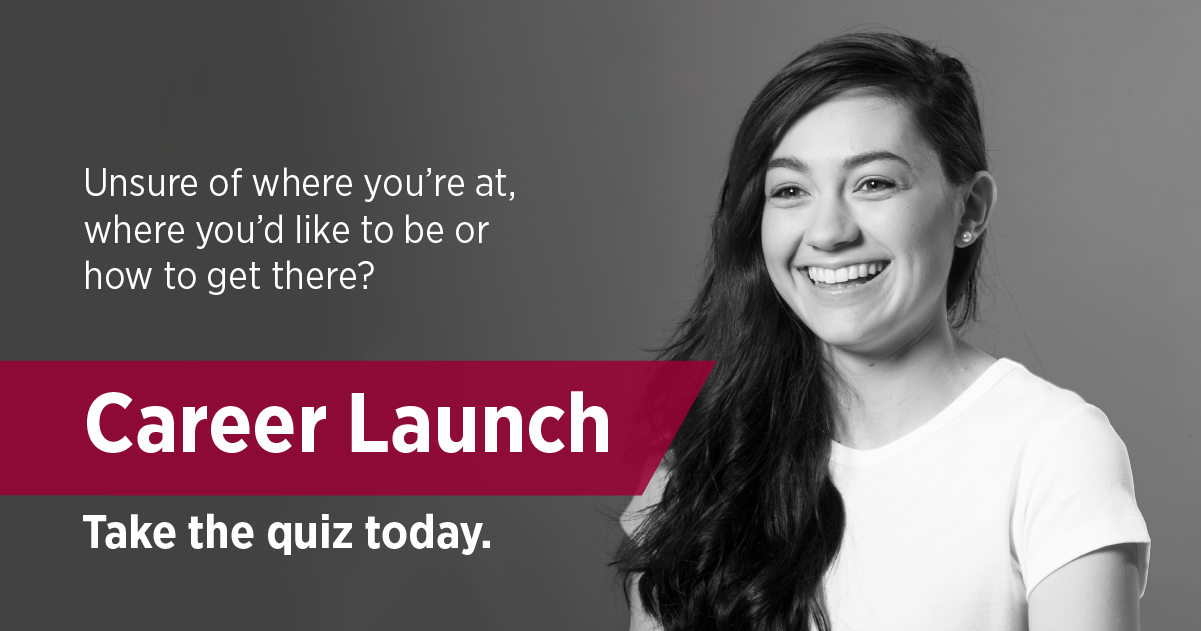 Take the Career Launch Quiz today